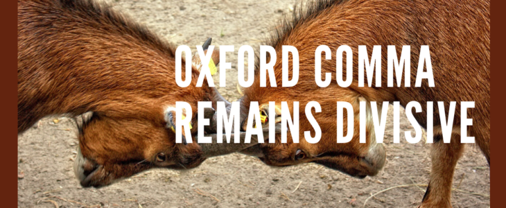 Oxford comma remains divisive